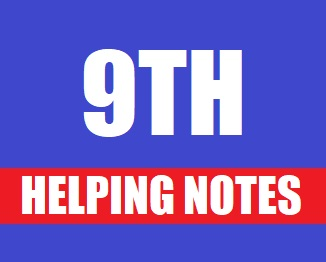 9th Class (Matric Part-1) Helping Notes of All Subjects