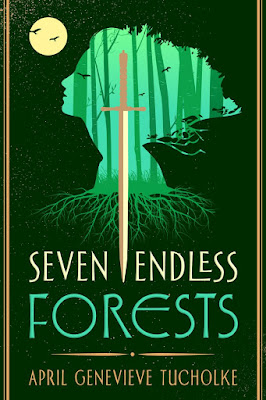 seven endless forests april genevieve tucholke