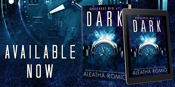Available Now. Dark by Aleatha Romig.