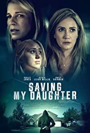 Saving My Daughter Full Movie Download