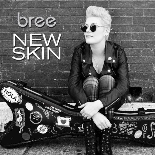 BREE - New Skin (2016) full