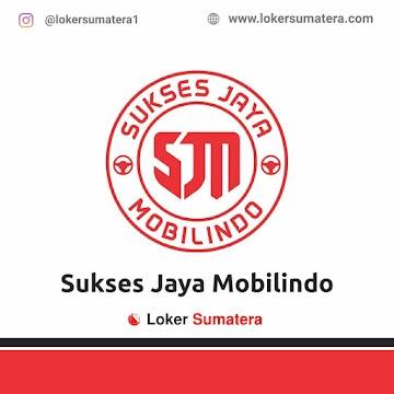 Lowongan Kerja Pekanbaru: Sukses Jaya Mobilindo Mei 2021