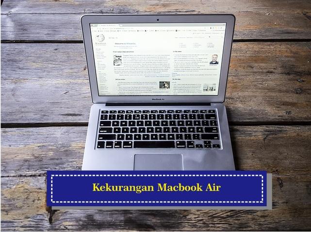 Inilah Kekurangan Dari Macbook Air