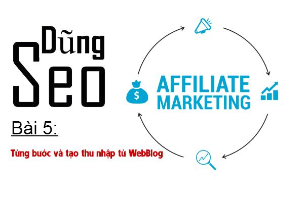 Bài 5: Từng bước và tạo thu nhập từ WebBlog