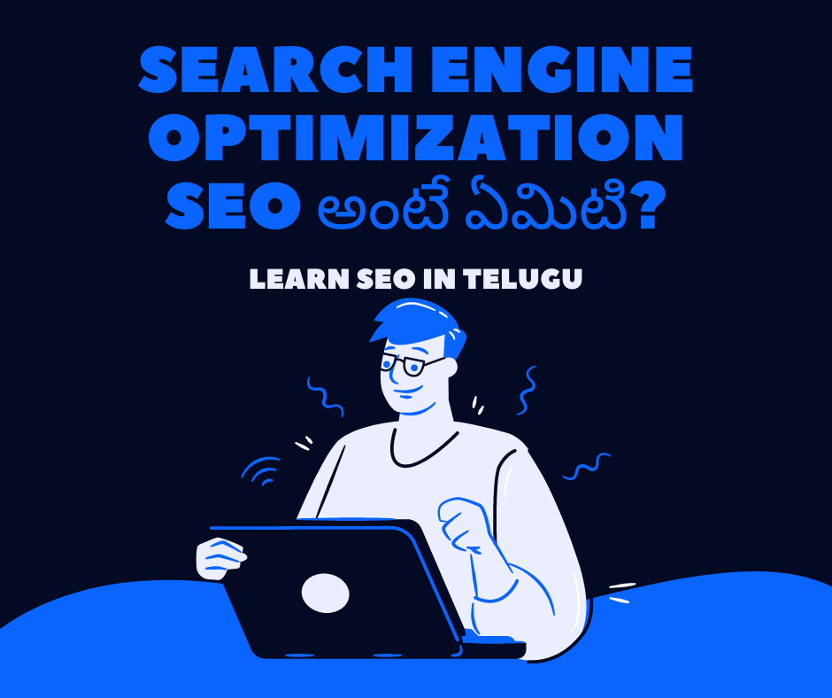 Search Engine Optimization SEO In Telugu