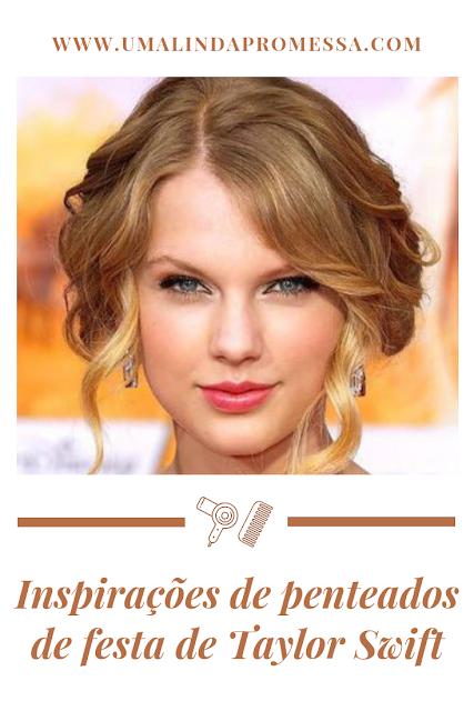 Inspirações de Penteados de festa Taylor Swift