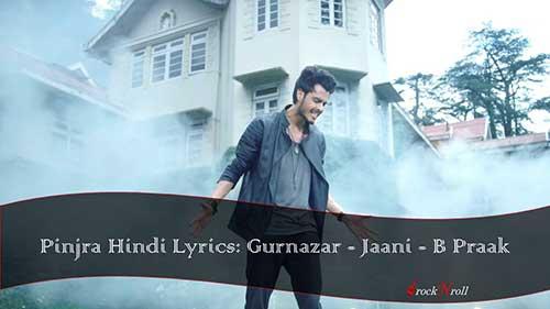 Pinjra-Hindi-Lyrics-Gurnazar-Jaani-B-Praak