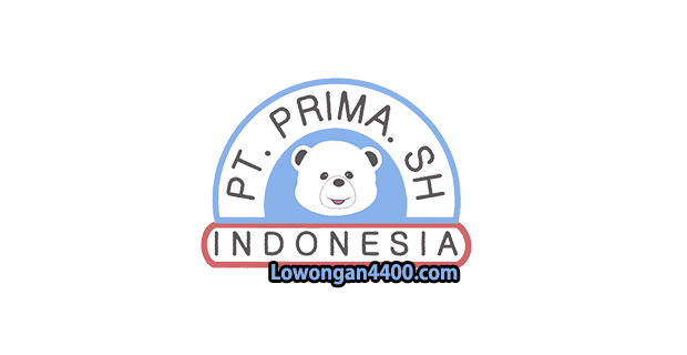 Lowongan Kerja PT. Prima SH Indonesia Bantar Gebang