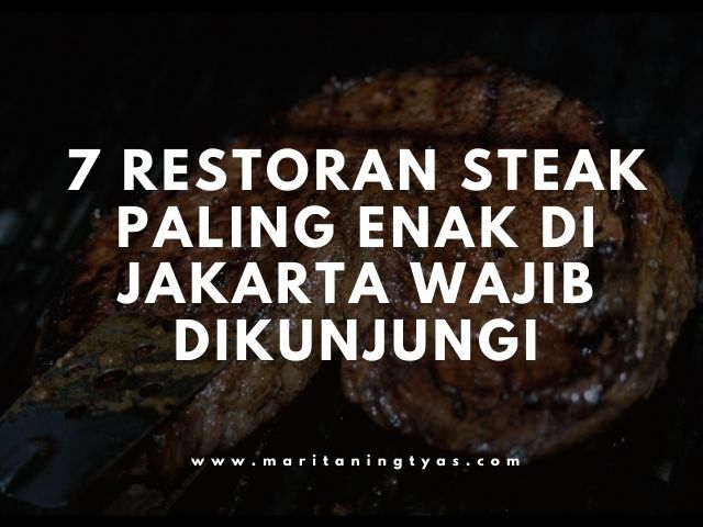 restoran steak paling enak di Jakarta
