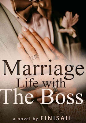 Novel Marriage Life With The Boss Karya Finisah PDF