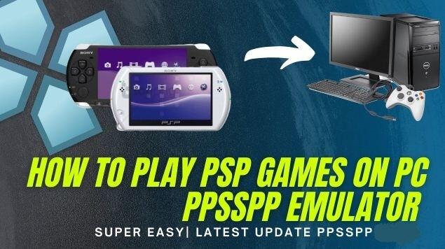 لعب, ألعاب, PSP, على, جهاز, اندرويد, باستخدام, محاكي, PPSSPP ,PSP