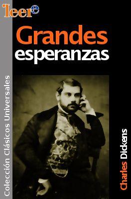esperanzas Grandes esperanzas   Charles Dickens