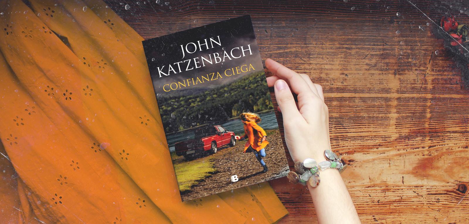Confianza ciega · John Katzenbach