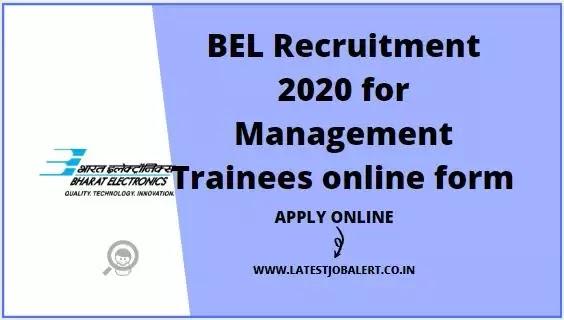 BEL Recruitment 2020 for Management Trainees online form