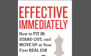 [Emily Bennington, Skip Lineberg] Effective Immediately - How to Fit In, Stand Out, and Move Up at Your First Real Job