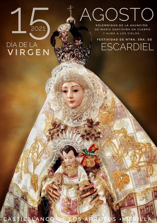Cartel de Ntra. Sra. de Escardiel, Patrona de Castiblanco de los Arroyos 2021