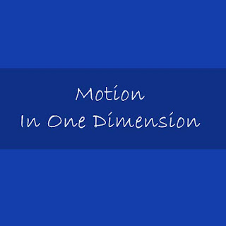 สรุปวิชาฟิสิกส์ เรื่องการเคลื่อนที่ใน 1 มิติ Motion In One Dimension [Download pdf]