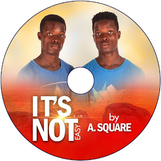 Download Song: A.Square – It's Not Easy (Produced By Khendi). Mp3