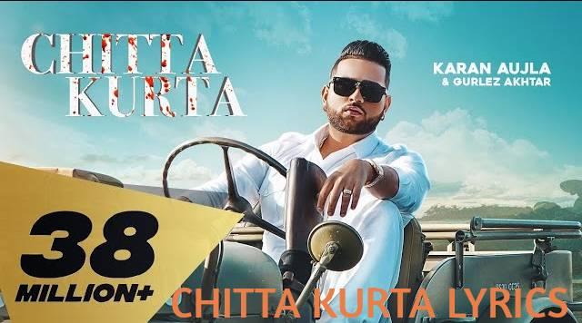 Chitta Kurta Lyrics - Karan Aujla Ft Gurlez Akhtar| LyricsBowl