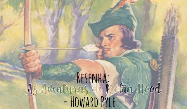 resenha As aventuras de Robin Hood