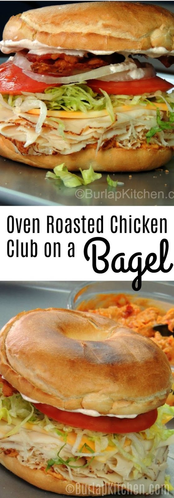 OVEN ROASTED CHICKEN CLUB ON A BAGEL