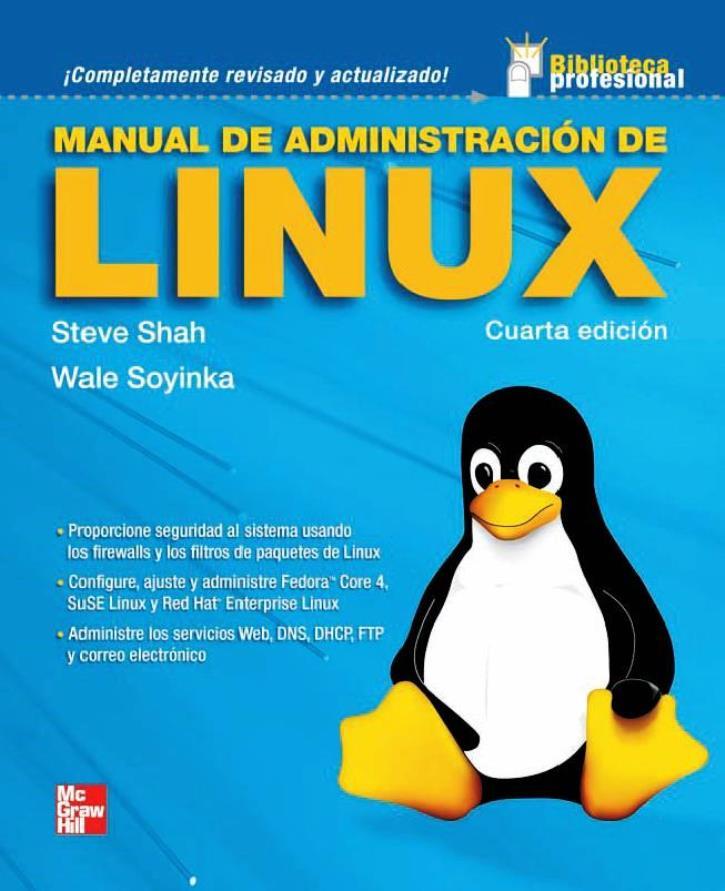 Manual de administración de Linux, 4ta Edición – Steve Shah