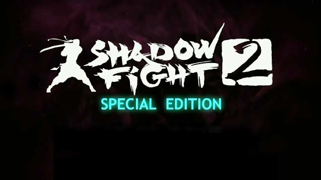Shadow Fight 2 Special Edition  DINHEIRO + DIAMANTES INFINITOS