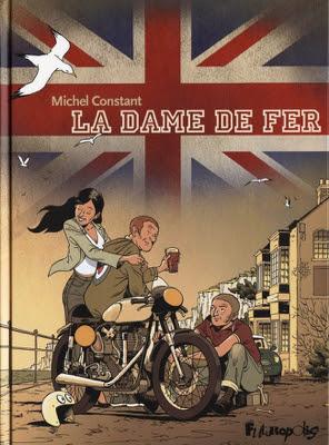 http://www.estrepublicain.fr/societe/2017/09/20/bd-michel-constant-le-retour-de-la-dame-de-fer