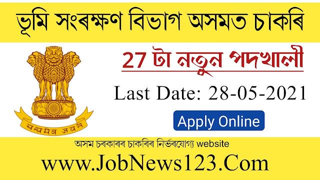 Soil Conservation Assam Recruitment 2021: