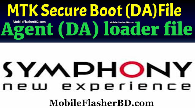 Symphony Download Agent (DA) loader files MTK Secure Boot Free For All