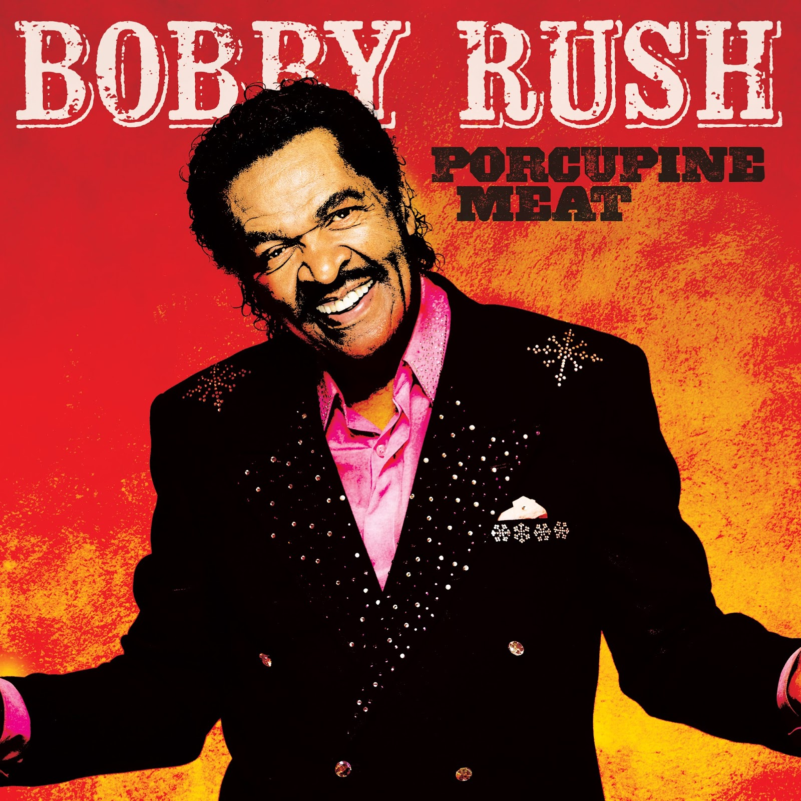 Lovely Bobby Rush Porcupine Meat Lp Hand Signed 2018 Vinyl Record Grammy Winner Autographs-original
