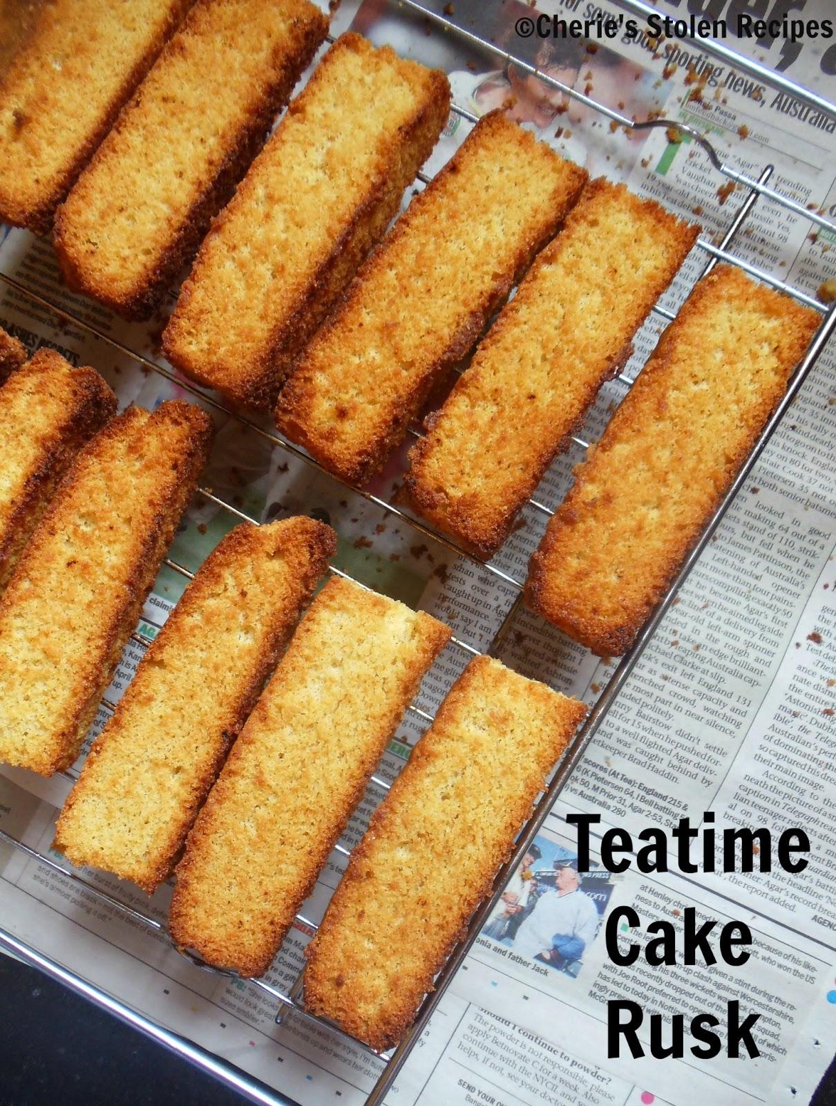 Cherie S Stolen Recipes Teatime Cake Rusk