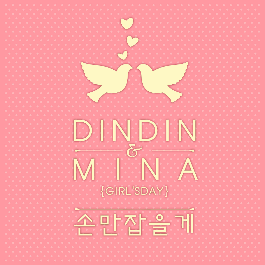 [Single] DinDin, Mina (Girl's Day) – 4U Project