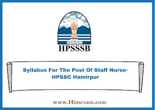 Syllabus For The Post Of Staff Nurse-HPSSC Hamirpur