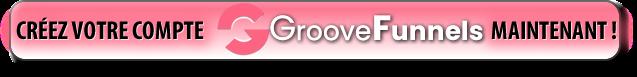 GROOVE FUNNELS GRATUIT A VIE