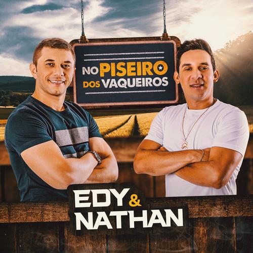 Edy e Nathan - No Piseiro dos Vaqueiros - Promocional - 2020