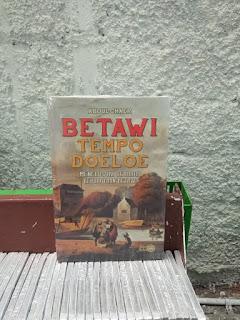 Buku Betawi Tempo Doeloe Menelusuri Sejarah Kebudayaan Betawi