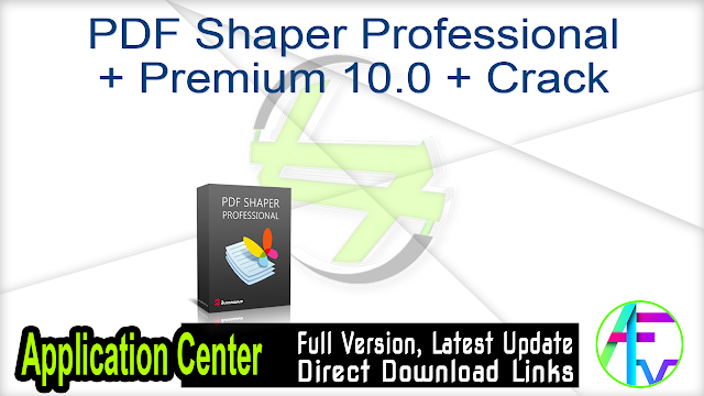 PDF Shaper Professional 8.3 + Crack