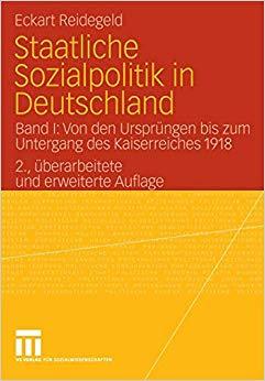 Staatliche Sozialpolitik in Deutschland: Band I