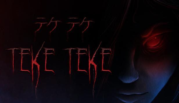 Teke Teke - テケテケ