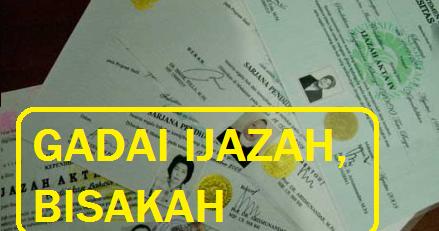 4 Tempat Pinjaman Uang Dengan Jaminan Ijazah 2021 | Contoh ...