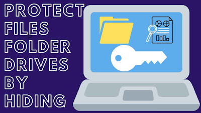 How To Protect By Hiding Files, Folders & Drives in PC