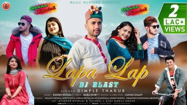 Lapa Lap   Mp3 Download   Dj Blast   Dimple Thakur   Himachali Song 2021