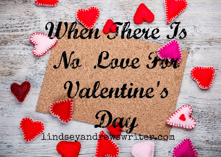 http://www.lindseyandrewswriter.com/when-there-is-no-love-left-for-valentines-day/