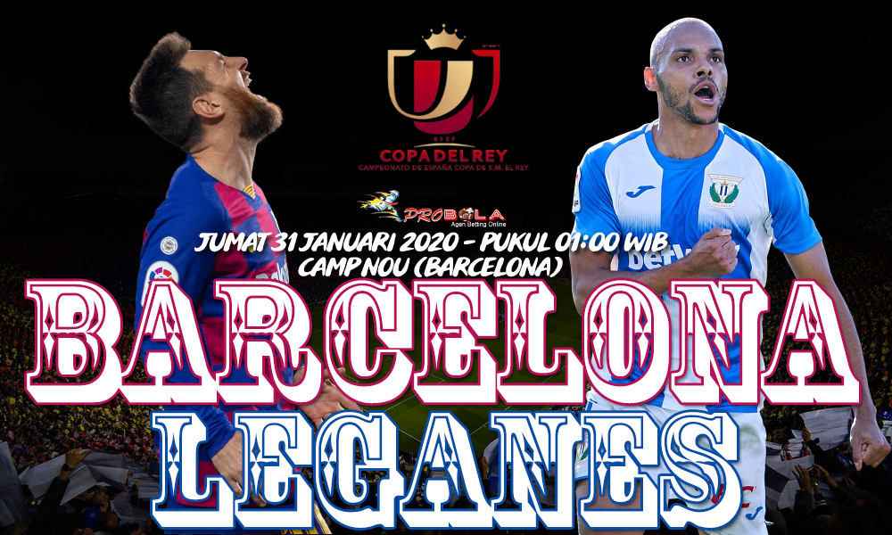 Prediksi Barcelona vs Leganes 31 Januari 2020 - prediksi ...