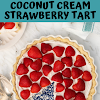 Coconut Cream Strawberry Tart