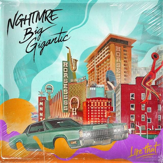 NGHTMRE & Big Gigantic Deliver New Single 'Like That'
