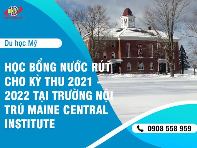 Du học Mỹ: Nhanh tay sở hữu những suất học bổng cuối cùng của kỳ thu 2021 tại Maine Central Institute
