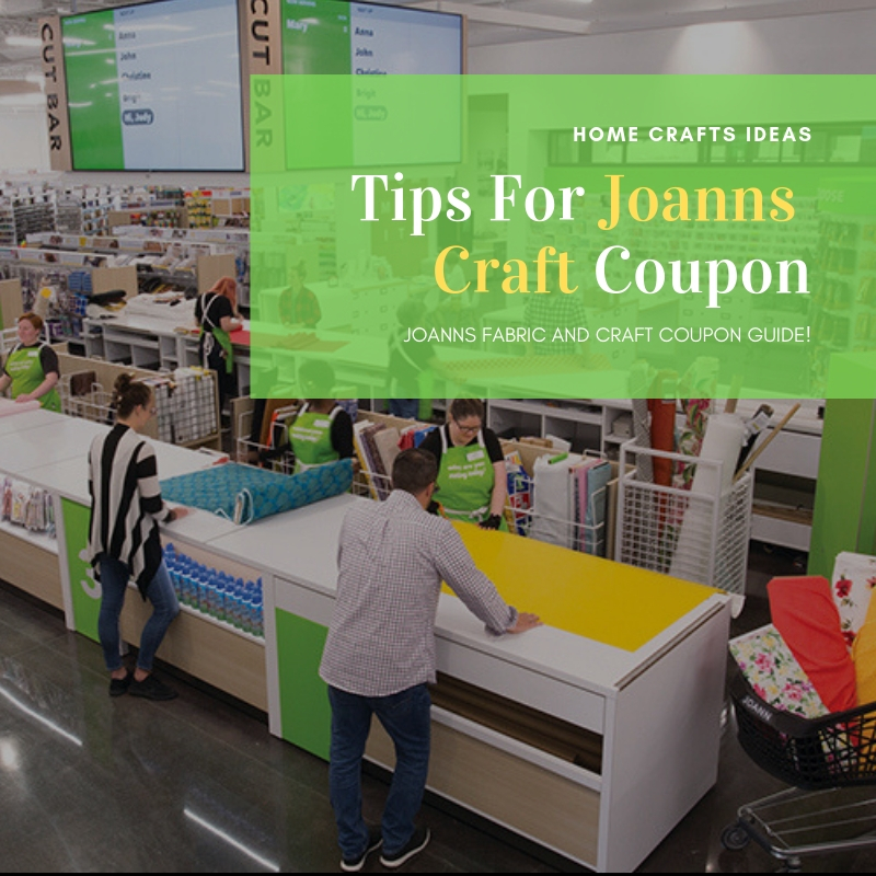 Tips For Joanns Craft Coupon Craft Home Home Crafts Ideas