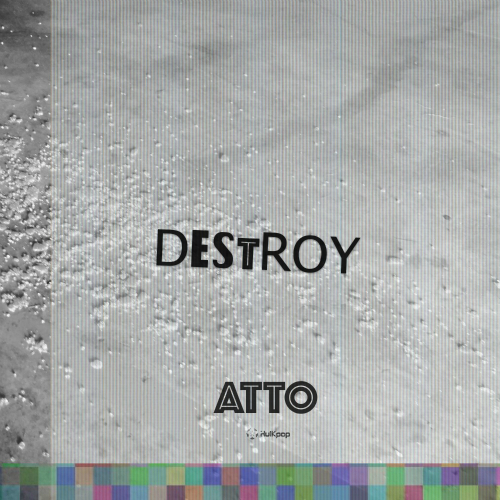 [Single] ATTO – Destroy